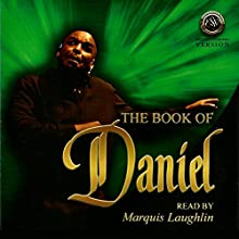 The Book of Daniel (English Standard Version) Performance by  Acts of The Word Productions Narrated by Marquis Laughin