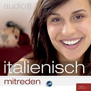 Audio Italienisch mitreden Hörbuch