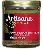 Artisana Organics - Pecan Butter with Cashews, no added sugar or oil, Certified organic, RAW and non-GMO, rich and creamy