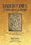 img - for Sanders Family: A Thousand-Year History: A Revised and Expanded Edition of Generations: A Thousand-Year Family History book / textbook / text book