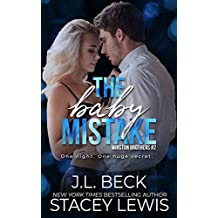 The Baby Mistake (Winston Brothers Book 3)
