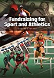 Fundraising for Sport and Athletics by Richard Leonard (2012) Paperback