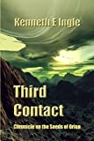 Third Contact, Kenneth E. Ingle, 1602151687