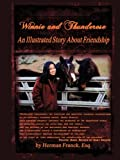 img - for Winnie and Thunderose: An Illustrated Story about Friendship book / textbook / text book