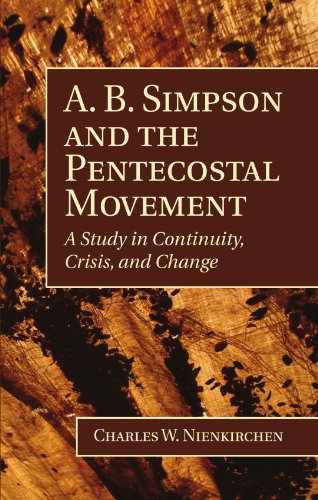 Used, A. B. Simpson and the Pentecostal Movement: A Study for sale  Delivered anywhere in USA