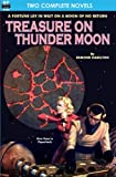 img - for Treasure on Thunder Moon & Trail of the Astrogar book / textbook / text book