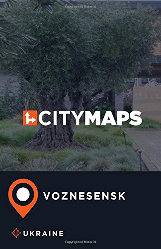 City Maps Voznesensk Ukraine pdf epub