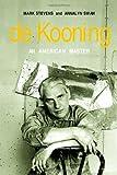 De Kooning: An American Master