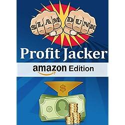 Slam Dunk Profit Jacker Amazon Edition: Amazon Affiliate Marketing Program Blueprint. Guaranteed Profits Using Bing