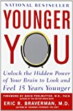 Younger You, Eric R. Braverman, 0071605827