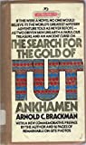 The Search for the Gold of Tutankhamen, Arnold Brackman, 0442803648