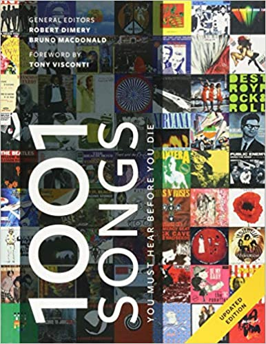 1001 Songs You Must Hear Before You Die Amazon Co Uk Dimery Robert Books