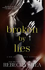 Broken by Lies (Bound and Broken Book 1)