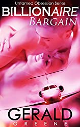 Billionaire Untamed Obsession: Billionaire Bargain. The BloodSave Project. Book 1 (Untamed Obsession Series)
