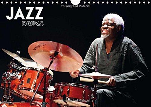 Jazz drums 2015: Les batteurs de legende a Atlantique Jazz Festival (Calvendo Art) (フランス語) カレンダー