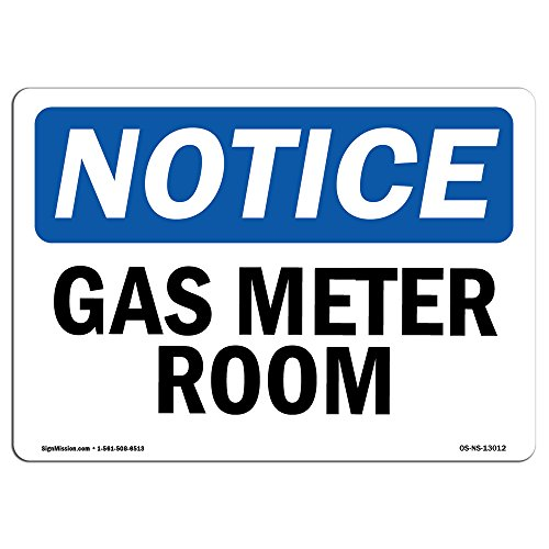 OSHA Notice Signs - Gas Meter Room Sign | Extremely Durable Made in The USA Signs or Heavy Duty Vinyl Label Decal | Protect Your Construction Site, Warehouse, Shop Area & Business from SignMission