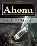 Ahonu, Kevin O'Grady, 145361737X