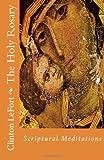 The Holy Rosary, Clinton LeFort, 1495414450