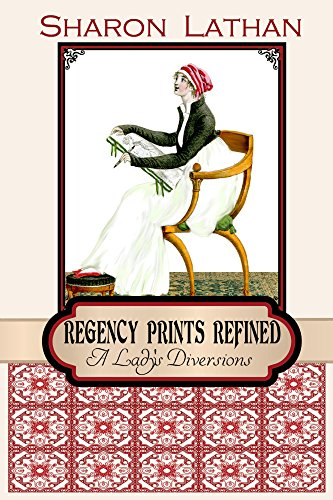 Regency Prints Refined: A Lady's Diversions
