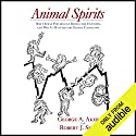 Animal Spirits: How Human Psychology Drives the Economy, and Why It Matters for Global Capitalism Hörbuch von George A. Akerlof, Robert J. Shiller Gesprochen von: Marc Vietor