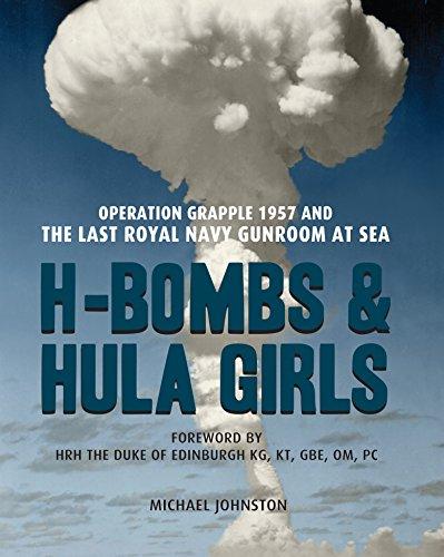 H-Bombs and Hula Girls: Operation Grapple 1957 and the last Royal Navy Gunroom at - Uniforms Royal Navy