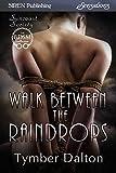 Walk Between the Raindrops [Suncoast Society] (Siren Publishing Sensations)