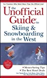 img - for The Unofficial Guide to Skiing & Snowboarding in the West (Unofficial Guides) by Lito Tejada-Flores (2003-10-03) book / textbook / text book