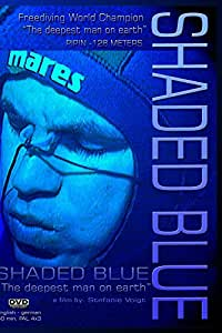 SHADED BLUE - The Deepest Man on Earth[NON-US FORMAT, PAL]