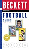 football price guide - The Official Beckett Price Guide to Football Cards 2008, 27th Edition (OFFICIAL PRICE GUIDE TO FOOTBALL CARDS)