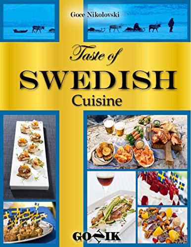 Taste of Swedish Cuisine by Goce Nikolovski
