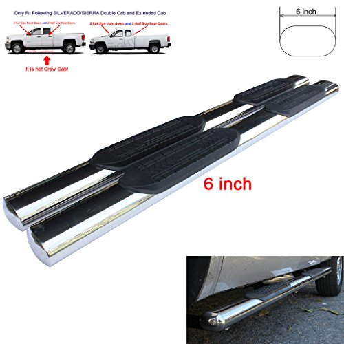 RAFTUDRIVE Running Boards: 6 in Oval S/S Fit 07-17 Silverado/Sierra 1500/2500HD/3500HD (Excluding Diesel Mode) Ext/Double Cab (Not Crew) With 2 Full Size Front Doors and 2 Half Size Rear Doors