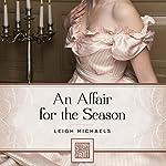 An Affair for the Season   Leigh Michaels