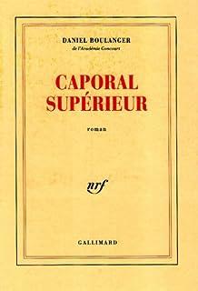 Caporal supérieur : roman