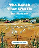 The Ranch That Was Us, Becky Crouch Patterson, 1595341382