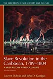 img - for Slave Revolution in the Caribbean, 1789-1804: A Brief History with Documents (Bedford Series in History and Cultural) book / textbook / text book