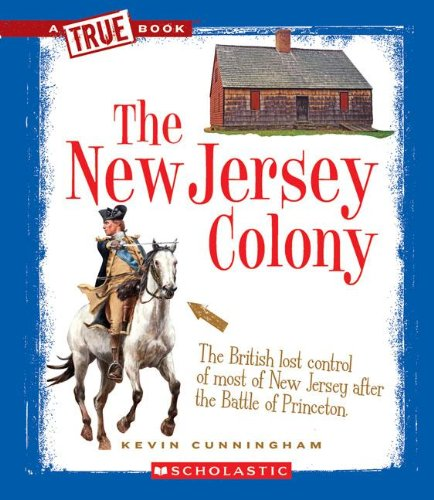 The New Jersey Colony (True Books: American History (Paperback))