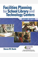 Facilities Planning for School Library Media and Technology Centers, 2nd Edition