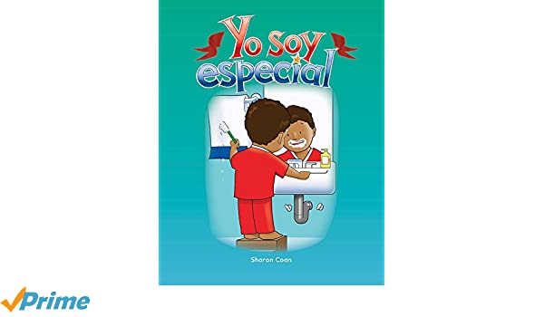 Amazon.com: Yo soy especial (Special Me) (Spanish Version) (Early Childhood Themes) (Spanish Edition) (9781433319440): Sharon Coan: Books