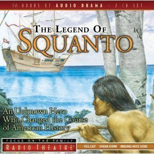The Legend of Squanto (Radio Theatre) [Audiobook, Cd] [Audio Cd] Paul Mccusker by