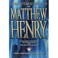 Comentario Bíblico Matthew Henry: Obra completa sin...