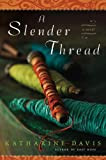 A Slender Thread (Nal Accent Novels)
