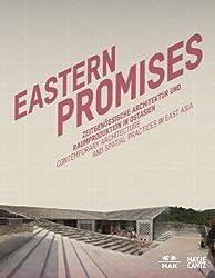 Eastern Promises: Zeitgenössische Architektur und Raumproduktion in Ostasien