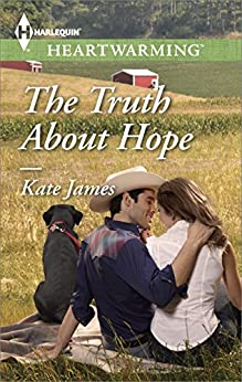 The Truth About Hope by [James, Kate]