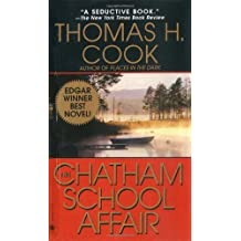 The Chatham School Affair by Cook, Thomas H.(October 1, 1997) Mass Market Paperback