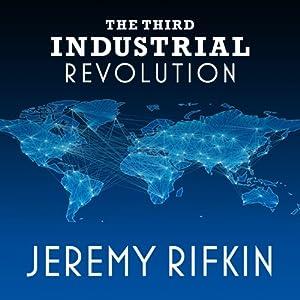 The Third Industrial Revolution Audiobook