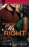 Finding Mr. Right, Gwynne Forster, 0373861249