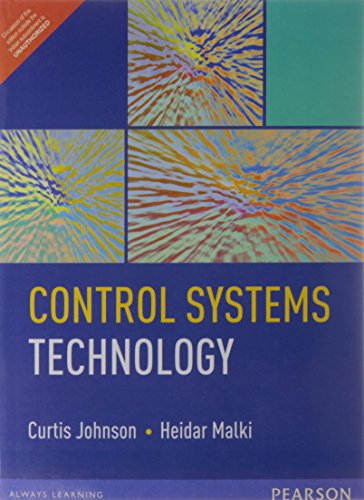 control-systems-technology-by-curtis-d-johnson-and-heidar-malki