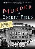 Murder at Ebbets Field: A Mickey Rawlings Baseball Mystery (Mickey Rawlings Baseball Mysteries (Paperback))