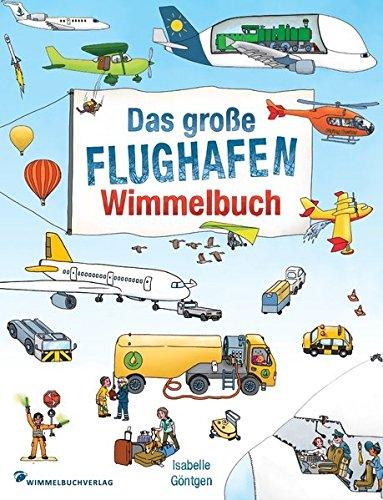 Flughafen Wimmelbuch  Kinderbücher Ab 2 Jahre   Fliegen Mit Kindern