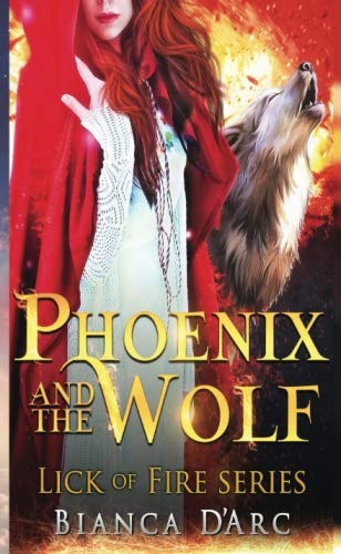 Phoenix and the Wolf: Tales of the Were (Lick of Fire) (Volume 2)